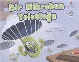 Bir Mikrobun Yolculuğu