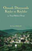 Osmanlı Dünyasında Köyler ve Köylüler 19 . Yüzyıl Balıkesir Örneği