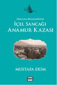 Osmanlı Belgelerinde - İçel Sancağı Anamur Kazası