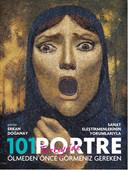 Ölmeden Önce Türkiye'de Görmeniz Gereken 101 Portre