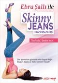 Ebru Şallı ile Skinny Jeans Egzersizleri