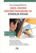 Son Değişikliklerle Okul Öncesi Eğitim Programı ve Etkinlik Kitabı