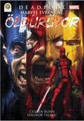 Deadpool - Marvel Evreni'ni Öldürüyor