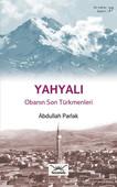 Yahyalı Obanın Son Türkmenleri
