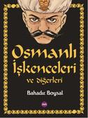 Osmanlı İşkenceleri ve Diğerleri