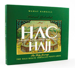 Kutsal Yolculuk Hac - Hajj The Holy Journey