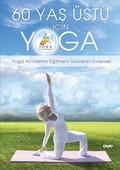 60 Yaş Üstü İçin Yoga