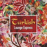 Turkish Lounge Express