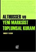 Althusser Ve Yeni Marksist Toplumsal Kuram