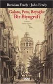 Galata, Pera, Beyoğlu: Bir Biyograf