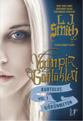 Vampir Günlükleri - Kurtuluş - Görünmeyen - Vol 1