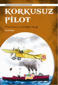 Korkusuz Pilot - Çanakkale'nin Kahramanları 8