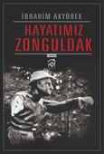 Hayatımız Zonguldak