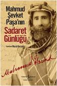 Mahmud Şevket Paşa'nın Sadaret Günlüğü