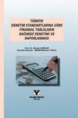 Türkiye Denetim Standartlarına Göre Finansal Tabloların Bağımsız Denetimi ve Raporlanması