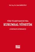 Türk Ticaret Kanunu'nda Kurumsal Yönetim