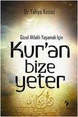Kur'an Bize Yeter