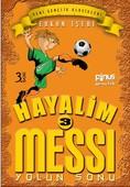 Hayalim Messi 3 - Yolun Sonu