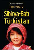 İpek Yolu - 2 - Sibirya-Batı Türkistan