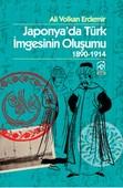 Japonya'da Türk İmgesinin Oluşumu 1890 - 1914