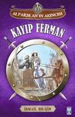 Alparslan'ın Akıncısı - Kayıp Ferman