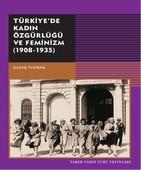 Türkiye'de Kadın Özgürlüğü ve Feminizm 1908 - 1935