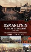 Osmanlı' nın Felaket Seneleri
