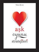 Aşk Oyunu Stratejileri