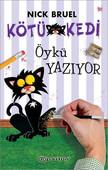 Kötü Kedi Öykü Yazıyor