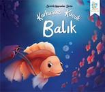 Sevimli Hayvanlar Serisi - Korkusuz Küçük Balık
