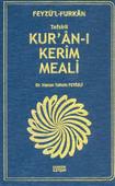 Feyzü'l Furkan Tefsirli Kur'an-ı Kerim Meali - Çanta Boy