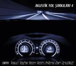 Akustik Yol Şarkıları 4 SERİ