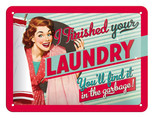 Nostalgic Art Finished Your Laundry Metal Kabartmalı Pin Up Duvar Panosu 26102