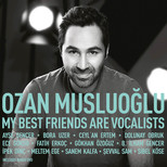 My Best Friends Are Vocalists (Cd+Dvd)