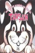 Hayvanlar Alemi Serisi - Hayvanlar Aleminin En Dişleği Tavşan