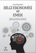 Bilgi Ekonomisi ve Emek