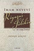Riyazü's Salihin ve Tercümesi - Salihler Bahçesi