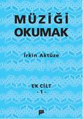 Müziği Okumak - Ek Cilt 1