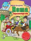 Minik Gezginler - Roma İmparatorluğu'nda