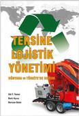 Tersine Lojistik Yönetimi - Dünyada ve Türkiye'de Durum