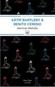 Katip Bartleby - Benito Cereno