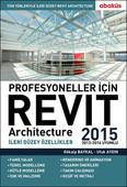 Revit Architecture 2015 - Profesyoneller İçin