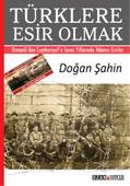 Türklere Esir Olmak