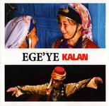 Ege'ye Kalan