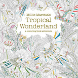 Millie Marotta's Tropical Wonderland Colouring Book