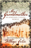 My Grandmother: An Armenian-Turkish Memoir