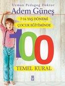 7-14 Yaş Dönemi Çocuk Eğitiminde 100 Temel Kural