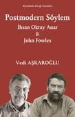 Postmodern Söylem - İhsan Oktay Anar John Fowles