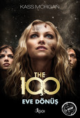The 100 - Eve Dönüş - 3. Kitap