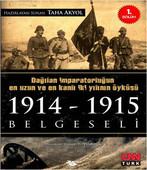 Taha Akyol Dağılan İmparatorluğun En uzun ve En Kanlı İki Yılının Öyküsü 1914/1915